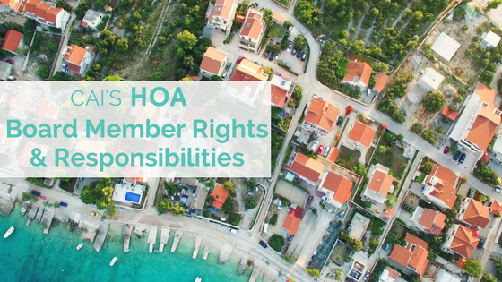 CAI's HOA Board Member Rights & Responsibilities