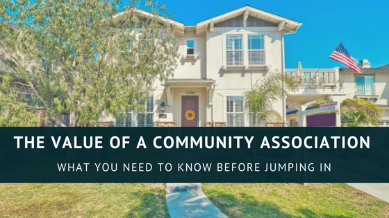Understanding the Value of a Community Association
